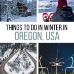 Best Things to do in Oregon in Winter