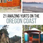 21 Amazing Yurts on the Oregon Coast