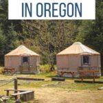 Amazing Yurts in Oregon