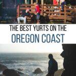 The Best Yurts on the Oregon Coast